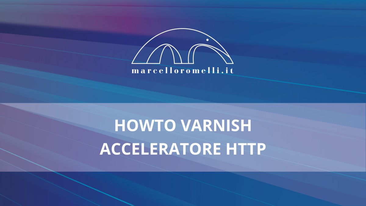 howto-varnish-acceleratore-http-1200x675.jpg