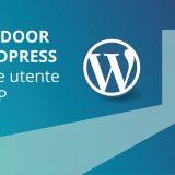 A quanti è capitato di aver dimenticato la password di accesso all'amministrazione di Wordpress? Ecco due Wordpress Backdoor pronte per ottenere l'accesso.